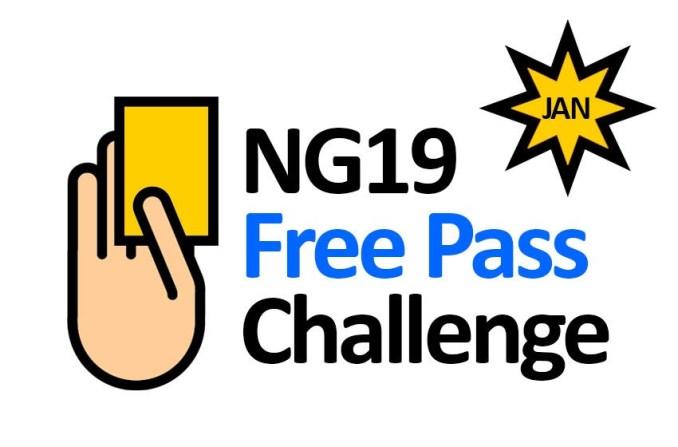 NG19 Free Pass Challenge