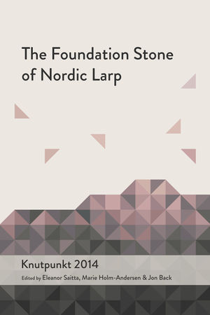 The Foundation Stone of Nordic Larp (book cover image)