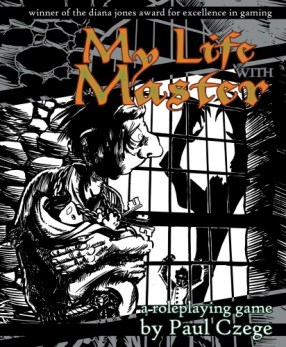 Image of a person in a prison with a monstrous person on the outside of the cage with the words My Life with Master: a role-playing game by Paul Czege