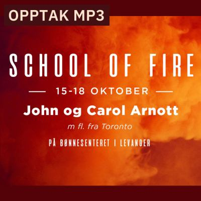 School of Fire oktober 2018