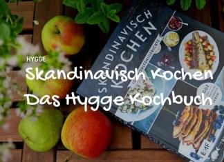 Skandinavische Rezepte, Skandinavisch Kochen, Skandinavisch Backen, Rezepte, nordisch, Skandinavien, Dänemark, Schweden, Norwegen, Dänemark, Trine, Hygge, Blog