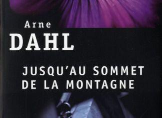 Arne DAHL - A-gruppen - 03 - Jusqu au sommet de la montagne