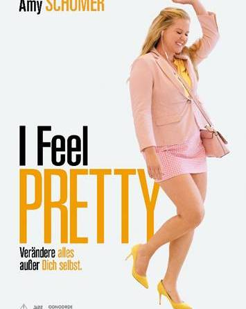 I FEEL PRETTY - Ab 10. Mai im Kino