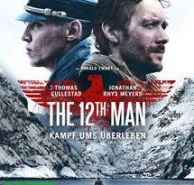 THE 12TH MAN – KAMPF UMS ÜBERLEBEN - Packendes Überlebensabenteuer nach einer wahren Geschichte!