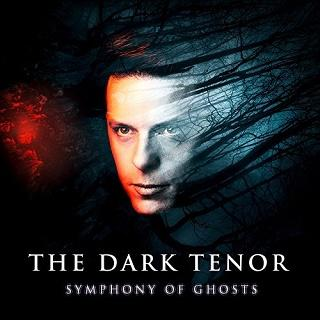 The Dark Tenor – Symphony Of Ghosts Tour 2019 – die Klassik Crossover Show (18.01. – 23.02.)