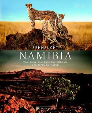 Neuer Bildband »Sehnsucht Namibia« vermittelt das Abenteuer Afrika mit faszinierenden Landschafts- und Tieraufnahmen