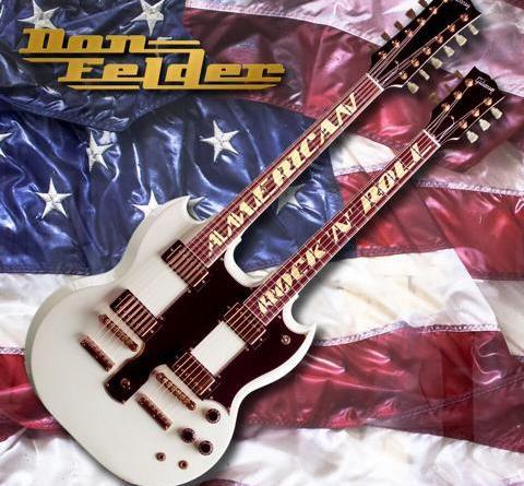 """Die Rückkehr einer Legende: Ex-Eagles Gitarrist DON FELDER veröffentlicht sein neues Soloalbum """"American Rock `N` Roll"""" am 05. April!"""