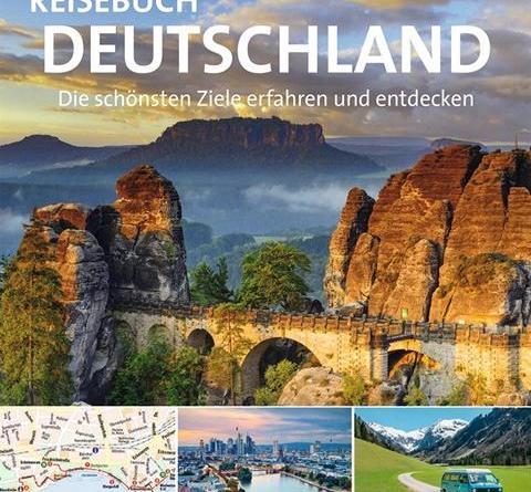 Die schönsten Ecken Deutschlands - ein phänomenales Reisebuch