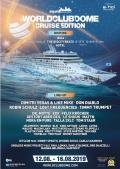 BigCityBeats WORLD CLUB DOME Cruise Edition 2019 - Mit Dimitri Vegas & Like Mike, Timmy Trumpet, Don Diablo, Robin Schulz und 94.000 PS übers Mittelmeer: von Barcelona nach Ibiza und Südfrankreich – und zurück