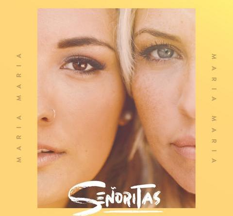 SEÑORITAS - Latino-Pop meets Schlager - Maria Maria