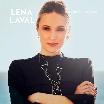 """Lena Laval – die neue Single """"Hast du's ihr gesagt"""""""