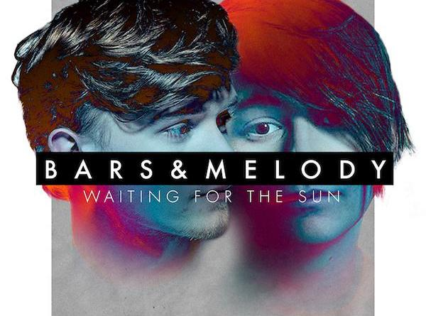 Bars and Melody mit der neuen Single