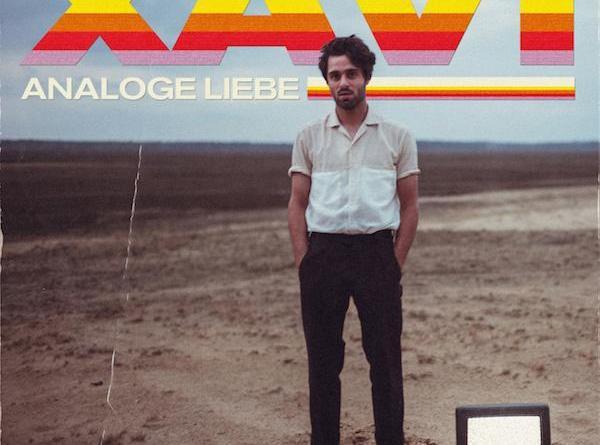 """VIDEOPREMIERE: XAVI """"Analoge Liebe"""""""