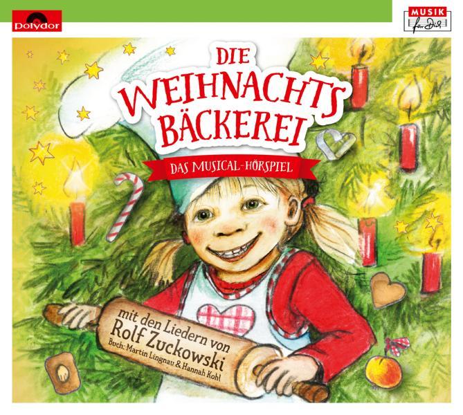 Die Weihnachtsbäckerei – Das Musical Hörspiel mit den
