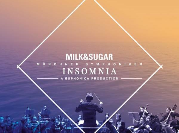 Milk & Sugar, die Münchner Symphoniker und Euphonica präsentieren INSOMNIA