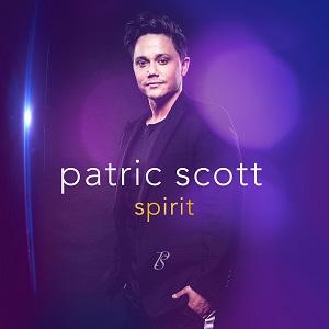 """OUT NOW: PATRIC SCOTT VERÖFFENTLICHT NEUES ALBUM """"SPIRIT"""""""