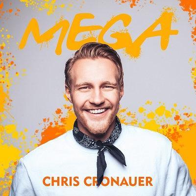 """""""Mega"""" – Chris Cronauer - Die Debütsingle des Songwriters und Produzenten von Chart-Acts wie Nico Santos, Gestört aber GeiL, Stereoact und Vanessa Mai"""