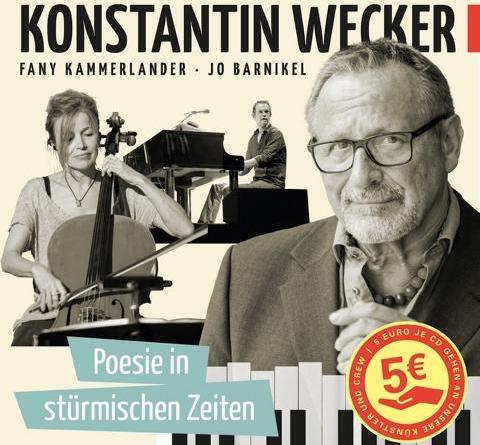 """Konstantin Wecker ruft mit seiner neuen CD """"Poesie in stürmischen Zeiten"""" zu Spenden für in Not geratene Künstler und Künstlerinnen auf!"""