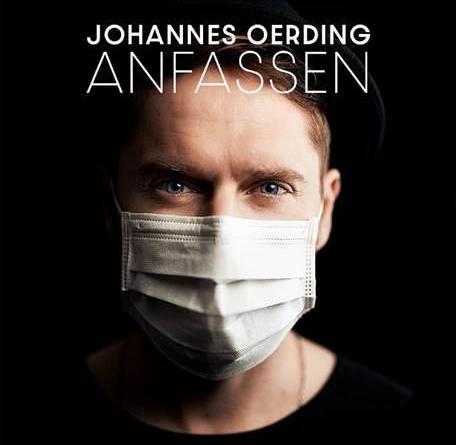 """JOHANNES OERDING HEUTE ERSCHEINT ONE-SHOT CLIP ZUR SINGLE """"ANFASSEN"""""""
