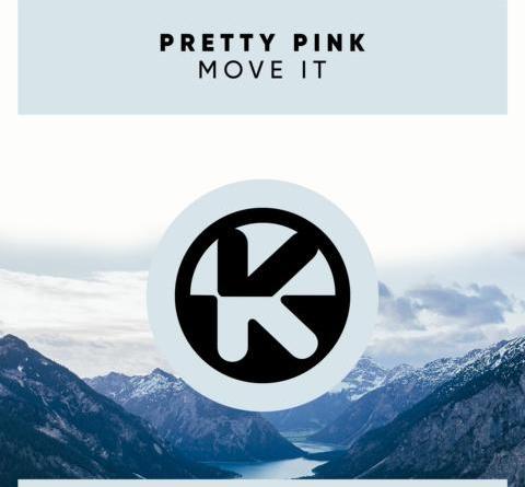PRETTY PINK - MOVE IT