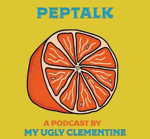 """MY UGLY CLEMENTINE STARTEN IHREN PODCAST """"PEPTALK"""""""