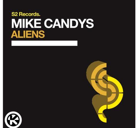 MIKE CANDYS - Aliens