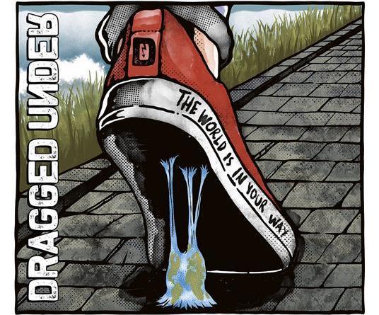 """Dragged Under aus Seattle werden am 13. November eine Deluxe-Version ihres Debütalbums """"The World Is In Your Way"""" mit zwei Bonustracks - """"Just Like Me"""" und """"Feel It"""" über ihre neues Label Mascot"""