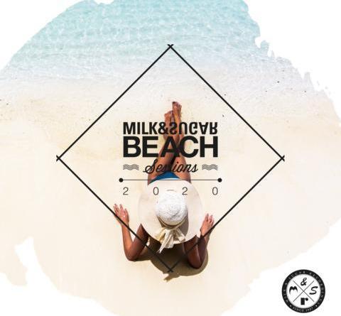 Milk & Sugar präsentieren ihre Beach Session 2020
