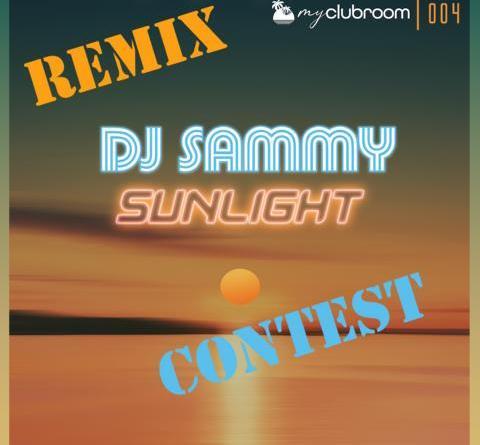 Remix-Contest – DJ Sammy sucht frische Talente, die seinen neuen Track Sunlight (2020) remixen wollen