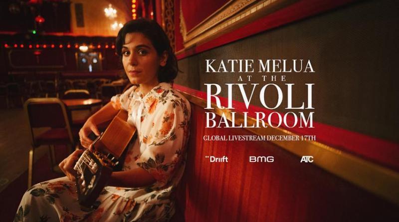 """KATIE MELUA mit neuem Termin für ihr erstes weltweites Streaming-Konzert """"Live From Rivoli Ballroom"""" jetzt am 17.12.2020"""