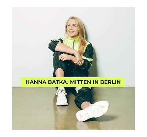 HANNA BATKA - Mitten in Berlin