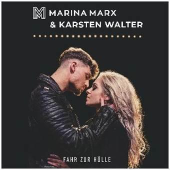 """Marina Marx veröffentlicht neue Single """"Fahr zur Hölle"""" mit Karsten Walter von Feuerherz"""