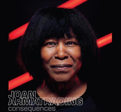 "JOAN ARMATRADING kündigt mit der Single ""Already There"" Ihr neues Album ""Consequences"" an"
