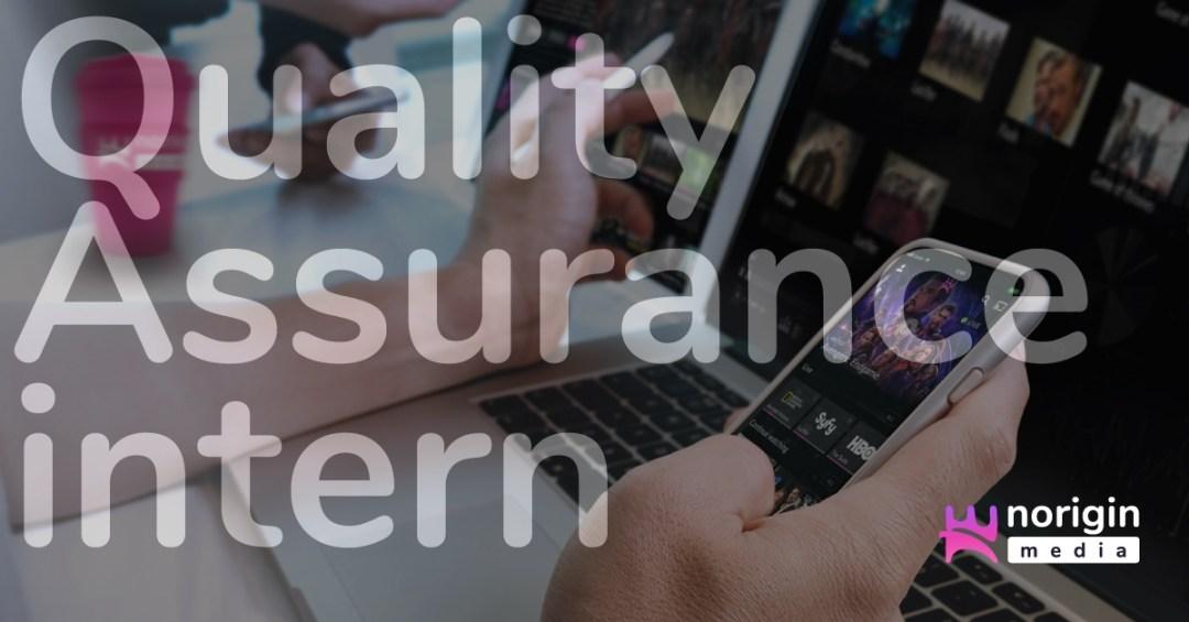 Norigin_Media_Careers_Quality _Assurance_intern