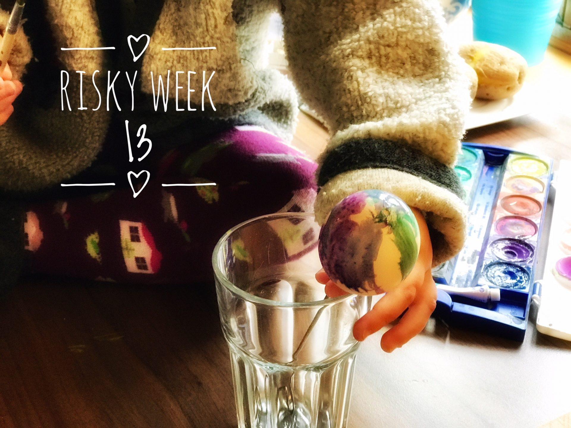 Risky Week 13 – Merlin bemalt sein erstes Ei