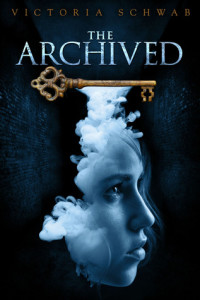 """The Archived"" by Victoria Schwab"