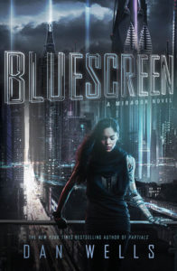 """Bluescreen"" by Dan Wells"