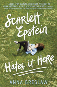 """Scarlett Epstein Hates It Here"" by Anna Breslaw"