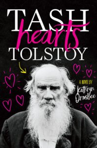 book cover tash hearts tolstoy kathryn ormsbee