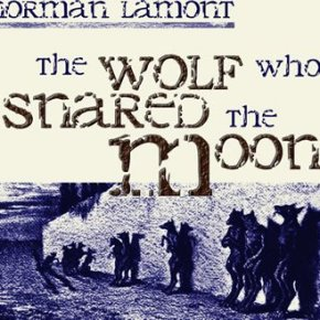 The Wolf Who Snared The Moon