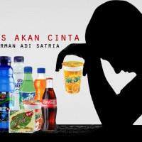 Haus Akan Cinta (Sajak Marimas) - Norman Adi Satria