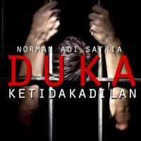 Duka dan Ketidakadilan - Puisi Norman Adi Satria