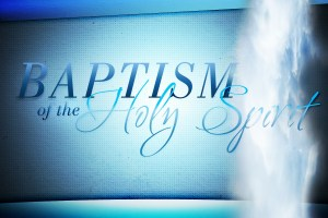 Holy Spirit Baptism?