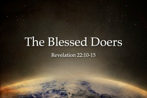 Blessed Are The Doers