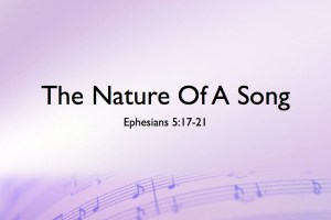 The Nature Of A Song