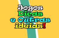 Jogos, Dicas, Ideias: 14