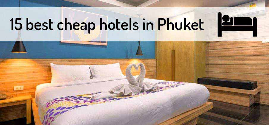 15 Best Cheap Hotels In Phuket From 15 Northern Vietnam
