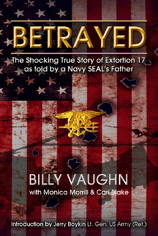 BETRAYED The True Story of Extortion 17  North American Law Center