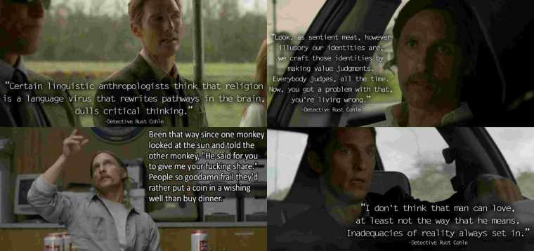 A few of the brutally honest ideologies of our favourite detective (True Detective, HBO)