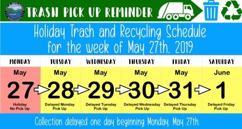 trash pick up delay may 27.jpg